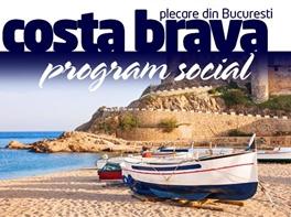 COSTA BRAVA - Program Social Toamna 2016 / Primavara 2017 · COSTA BRAVA - Program Social Toamna 2016 si Primavara 2017 pachet 7 nopti plecare din Bucuresti zbor Tarom