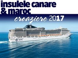 INSULELE CANARE&MAROC-CROAZIERA 2017 CU ZBOR INCLUS-GRUP ORGANIZAT-MSC FANTASIA · Croaziera Insulele Canare & Maroc 2017 vas MSC FANTASIA pachet 12 nopti plecare din Bucuresti zbor Lufthansa